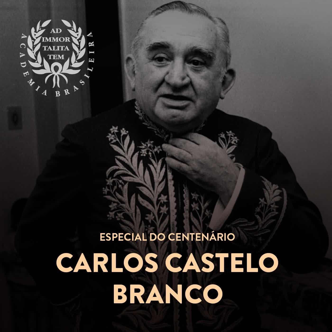 Podcast: Especial do Centenário de Carlos Castelo Branco | Acadêmico Cicero Sandroni