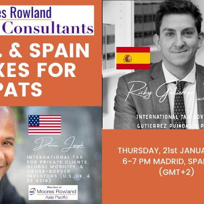 [ HTJ Podcast ] U.S. AND SPAIN TAXES FOR EXPATS with Derren Joseph and Ricky Guiterres  - 21st January 2021