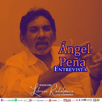 #223: Entrevista con el pintor Ángel Peña