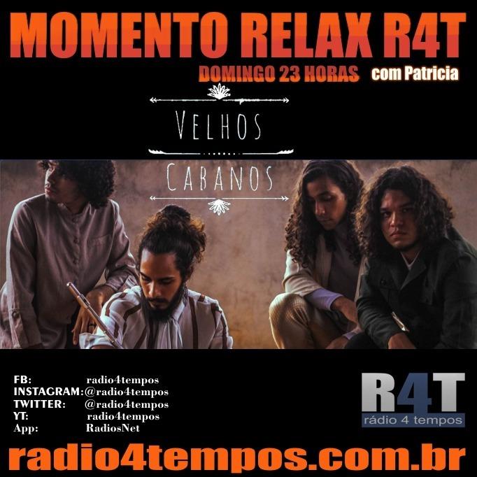Rádio 4 Tempos - Momento Relax - Velhos Cabanos:Patricia Mosna