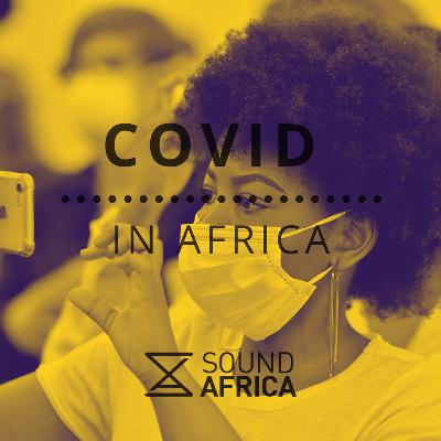 Covid In Africa  Episode 9