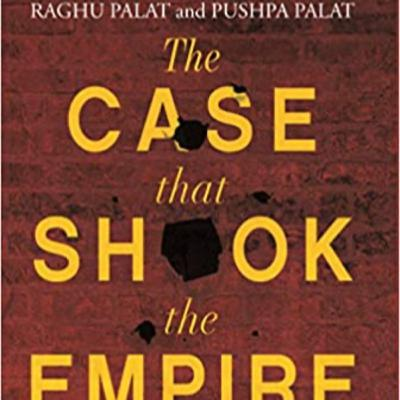 """""""The Case That Shook The Empire"""" by Raghu & Pushpa Palat"""