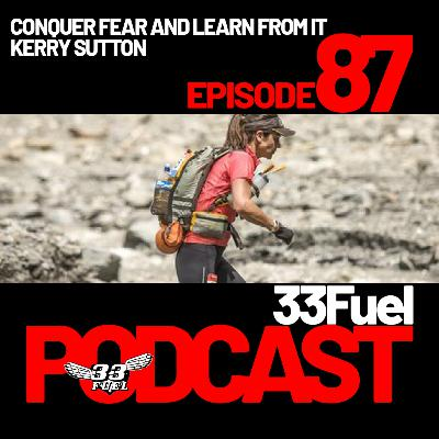 Conquer fear with ultrarunner and coach Kerry Sutton