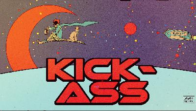 Episode 57: Kick-Ass w/Christian from Nerds With Friends!