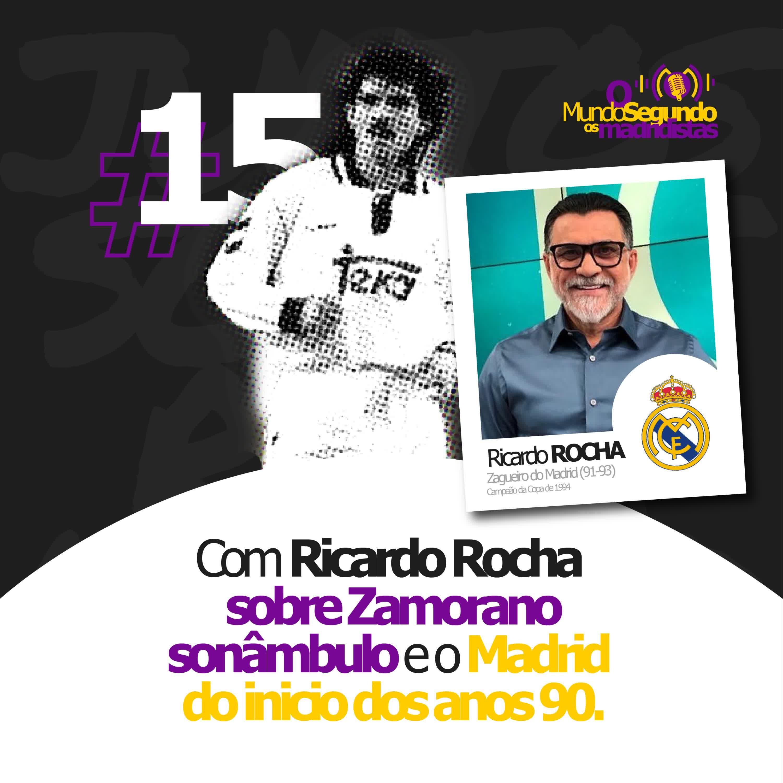 Ep. 15 - Com Ricardo Rocha sobre Zamorano Sonâmbulo e o Madrid do inicio dos anos 90