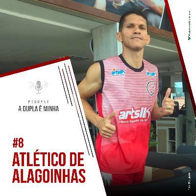 Série 10/10 Baianão #8: Atlético de Alagoinhas