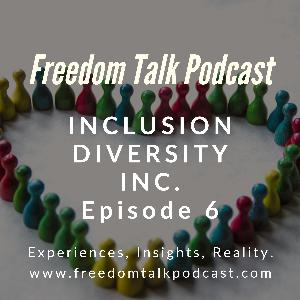 Freedom Talk Episode 6