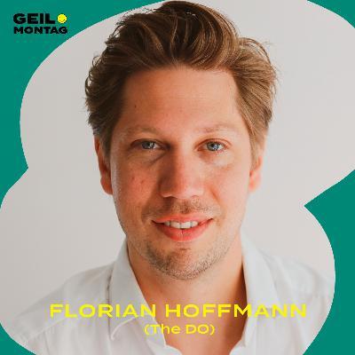 Florian Hoffmann (The DO): Woher weiß man, was einem wichtig ist?