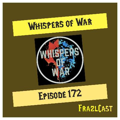 FC 172: Whispers of War