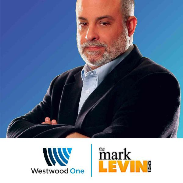 Mark Levin Audio Rewind - 8/5/19