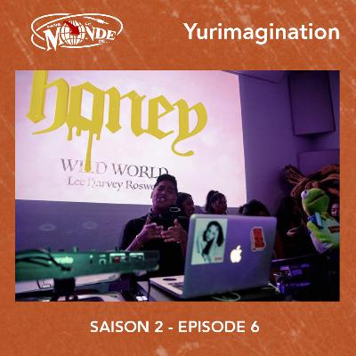 🇺🇸 Inside The World of... Yurimagination #S02EP06