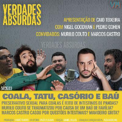 S03E03 - Com Murilo Couto e Marcos Castro