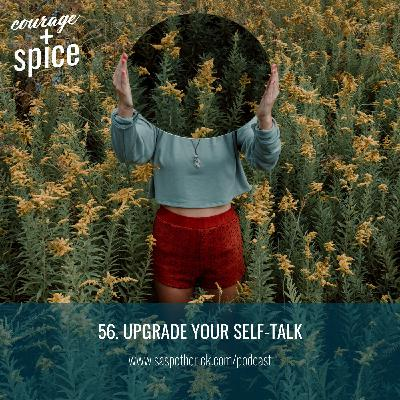 Upgrade Your Self-talk