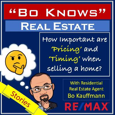 Selling Your Home - How Important are Timing and Pricing?