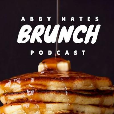 1 - Abby Hates Brunch