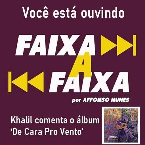 Khalil apresenta o álbum 'De Cara Pro Vento'