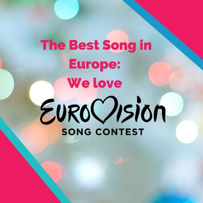 The Best Song in Europe: We 💜 Eurovision