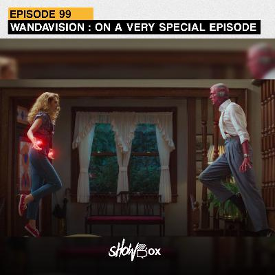 Wandavision : On a Very Special Episode