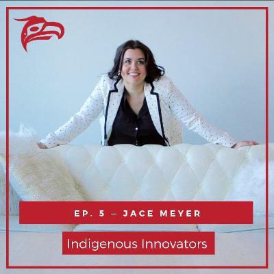 Jace Meyer on Supporting Indigenous Entrepreneurs