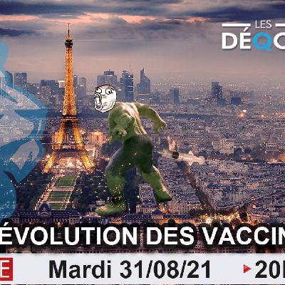 La Révolution des vaccinés - 31/08/21