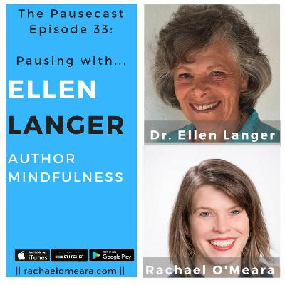The Pausecast Ep. 33 Ellen Langer