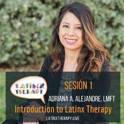 Introduction to Latinx Therapy