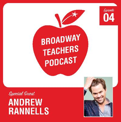 Ep 4 - The hilarious Andrew Rannells