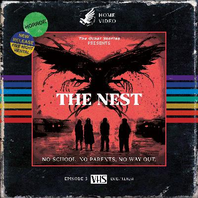 The Nest Act 5 - Enter The Nest