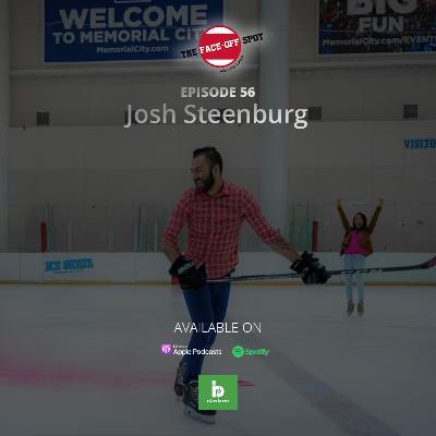 Episode 56 - Josh Steenburg