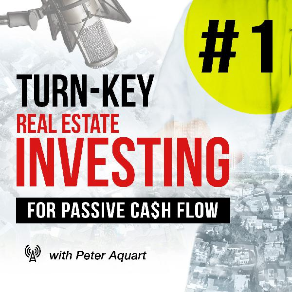 Turnkey Real Estate Podcast for Passive Investing