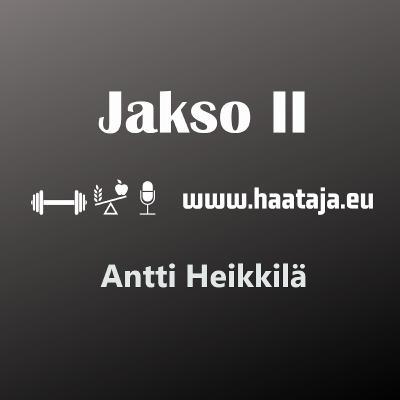Antti Heikkilä ja Lääkkeetön elämä /w Vladimir Heiskanen
