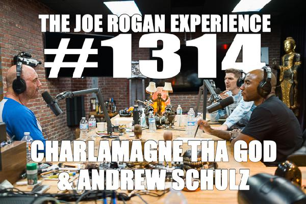 #1314 - Charlamagne tha God & Andrew Schulz