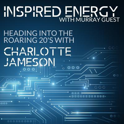 Episode 51 - Heading into the Roaring 20s   Charlotte Jameson