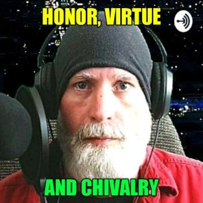 Honor, Virtue, And Chivalry