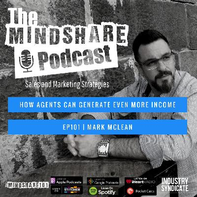 How Agents Can Generate Even More Income with Special Guest Mark McLean
