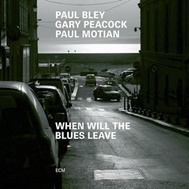 COMPLETO: Paul Bley, Gary Peacock, Paul Motian - When Will The Blues Leave