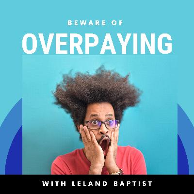 LOOK OUT BELOW!!!! Beware of Overpaying For Your Assets!!!