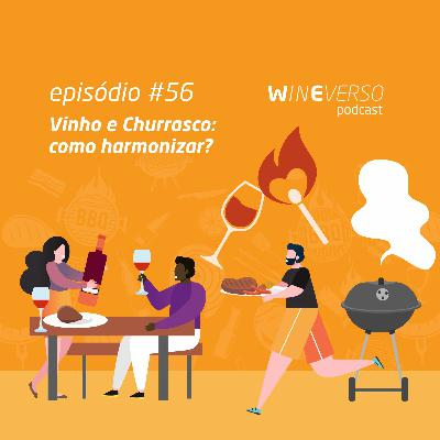 Vinho e Churrasco: como harmonizar?