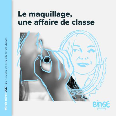 Le maquillage, une affaire de classe