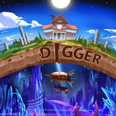 Digger Episode 10: The Knower Volcanoes