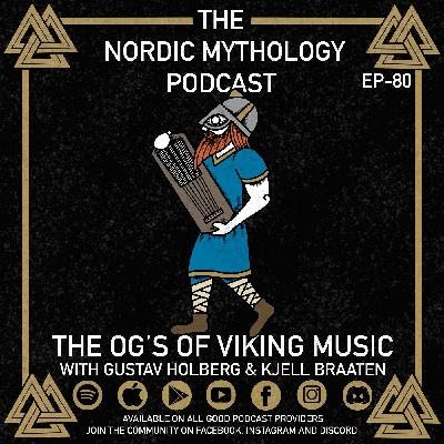 Ep 80 - The OG's of Viking Music