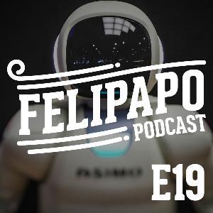 FELIPAPO #19 - A INTELIGÊNCIA ARTIFICIAL VAI TOMAR MEU TRABALHO?!