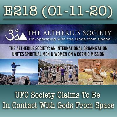E218 UFO Society Claims To Be In Contact With Gods From Space
