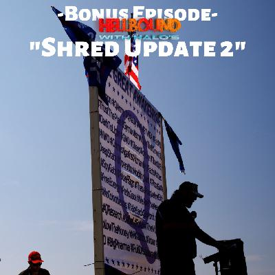 """Bonus Shred Update 2"""