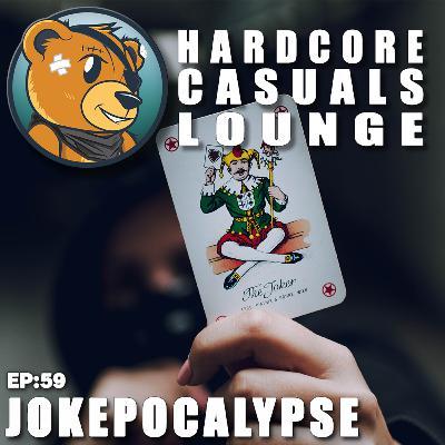 HCC Lounge EP59: Jokepocalypse