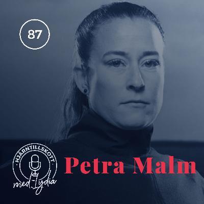 87. Petra Malm – Kodnamn Pam, Skyddsänglar och Sisu