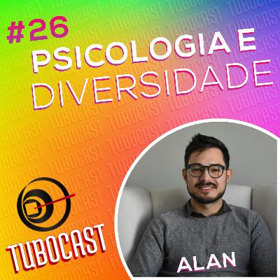 #26 - Psicologia e Diversidade