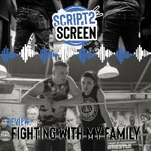 Fighting with my Family - Surprising Laughs, Fist-Pumping Thrills, and a Heart-felt Story