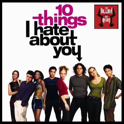 152: 10 Things I Hate About You