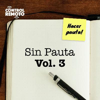 Sin Pauta Vol. 3